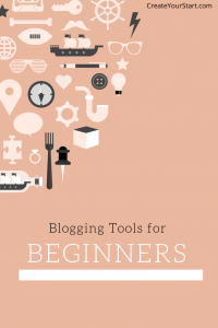 Blogging Tools for Beginners | My Favorite Resources