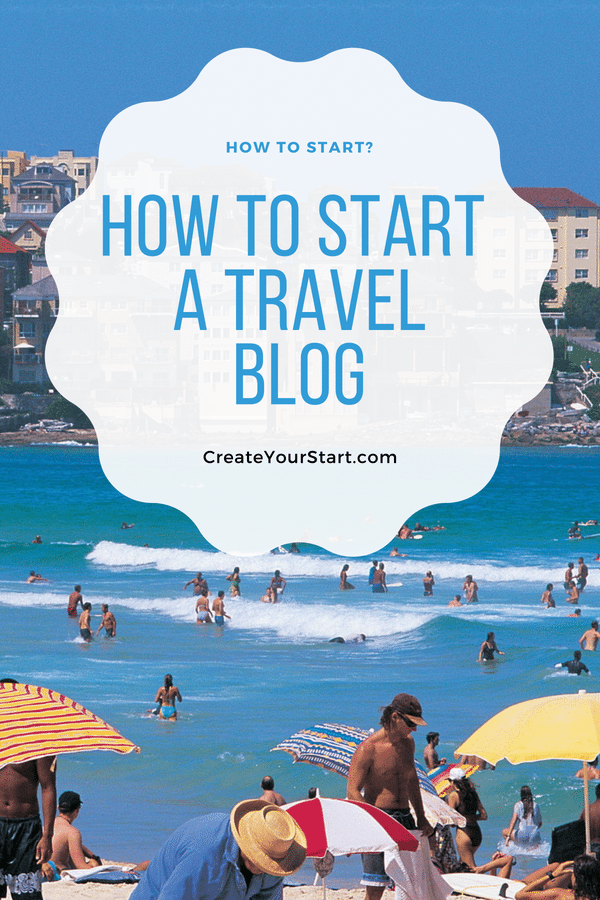 Starting a Travel Blog: How to Start?