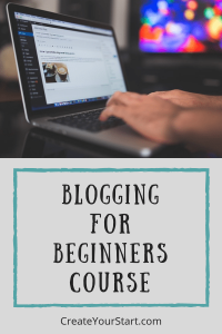 Which Blogging Course Is Right For You If You're a Beginner?