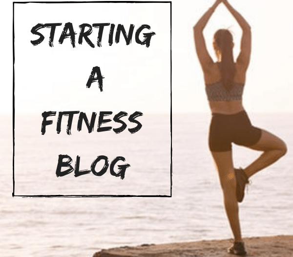 Starting a Fitness Blog