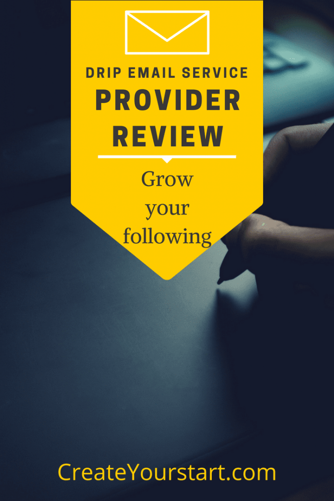 Drip Email Service Provider Review: Grow Your Following